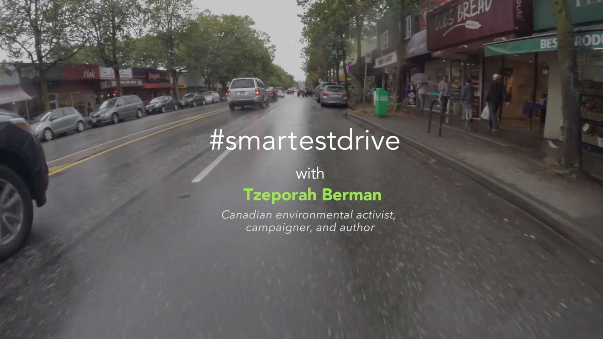 #smartestdrive with Tzeporah Berman Canadian environmental activist, campaigner, and author
